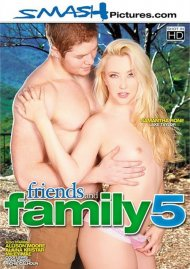 Stream Friends And Family 5 Porn Video from Smash Pictures!
