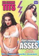 Big Fucking Tits, Tight Fucking Asses Porn Video