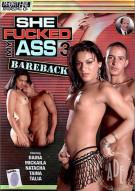 She Fucked My Ass Bareback 3 Porn Movie