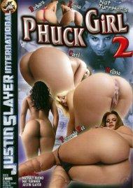 Phuck Girl 2 Porn Movie