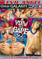 View To A Gape 2, A Porn Movie