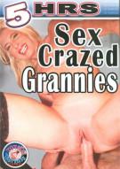 Sex Crazed Grannies Porn Movie
