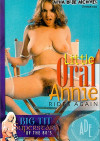 Little Oral Annie Rides Again Porn Movie