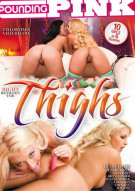 Right Between The Thighs Porn Movie