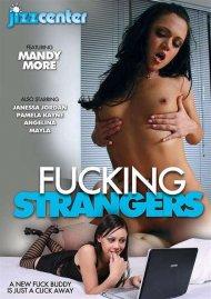Fucking Strangers Porn Movie