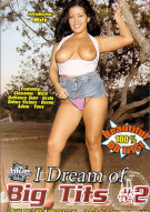 I Dream of Big Tits #2 Porn Movie