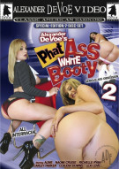 Phat Ass White Booty 2 Porn Movie