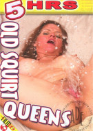 Old Squirt Queens Porn Movie