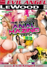 Le Wood Anal Hazing Crew #3, The Porn Video
