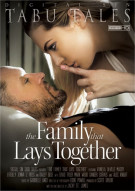 Family That Lays Together, The Porn Movie