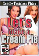 Lets Make A Cream Pie Porn Movie