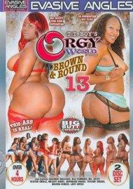 Orgy World: Brown & Round 13 Porn Video
