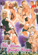 Older Women, Younger Women: A Look Back Vol. 2 Porn Movie
