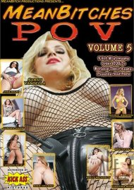 Mean Bitches P.O.V. Vol. 5 Porn Video