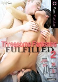 Threesome Fantasies Fulfilled 2 Video Image