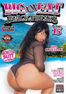 Big-Um-Fat Black Freaks 15 Porn Video