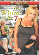 Naughty Alyshas My Whore Life 7 Porn Movie