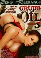 Crude Oil 3 Porn Video