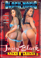 Juicy Black Racks N Cracks 2 Porn Movie