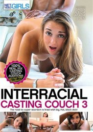 Interracial Casting Couch 3 DVD Image from Net Video Girls.