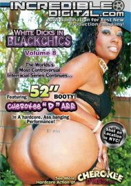 White Dicks In Black Chics Vol. 8 Porn Movie