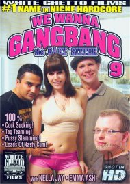 We Wanna Gangbang The Baby Sitter 9 Porn Video