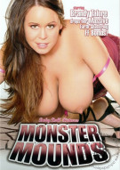 Monster Mounds Porn Video