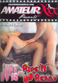 Just 18: Ripe and Ready Vol. 1 Porn Movie