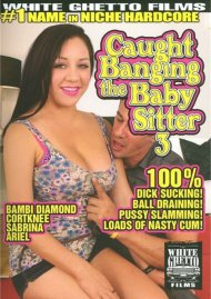 Caught Banging The Baby Sitter 3 Porn Movie