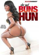 She Got Buns Hun Porn Movie