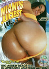 Miamis Juiciest Vol. 3 Porn Movie