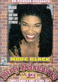 More Black Dirty Debutantes #12 Porn Movie