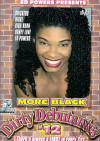 More Black Dirty Debutantes #12 Porn Movie