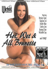 Hot, Wet & All Brunette Porn Movie