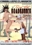 Red Hot Roadrunner, The Porn Movie