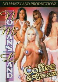No Mans Land: Coffee & Cream Porn Video