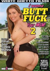 I Wanna Butt Fuck Your Mom! 2 Porn Movie