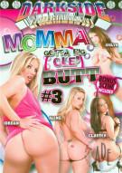 Momma Gotta Big Ole Butt #3 Porn Movie