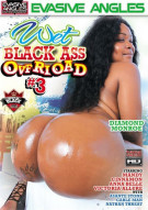 Wet Black Ass Overload #3 Porn Movie