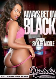 Stream Always Bet On Black Porn Video from Diabolic Video.