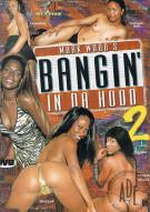 Bangin In Da Hood 2 Porn Movie