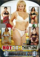 Hot 50+ 31 Porn Movie