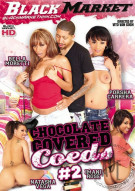 Chocolate Covered Coeds #2 Porn Movie