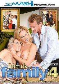 Friends And Family 4 HD Porn Video