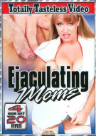 Ejaculating Moms Porn Movie
