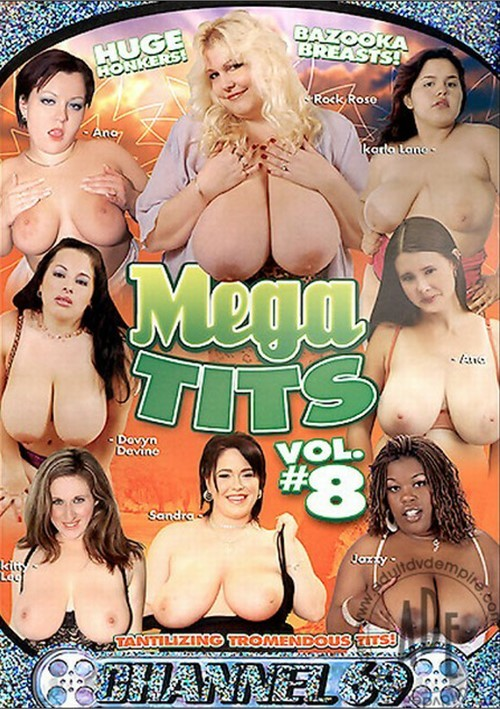 Mega Tits 8 / Мега Сиськи 8 (Channel 69) 2006 г., Big Tits, Big Butts, Big