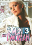 2 Men for 1 Woman Vol. 3 Porn Movie