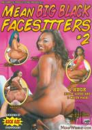 Mean Big Black Facesitters #2 Porn Movie