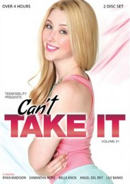 Can't Take It Vol. 1 DVD Image from Porn Fidelity.
