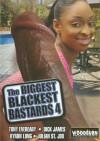 Biggest Blackest Bastards 4, The Porn Movie